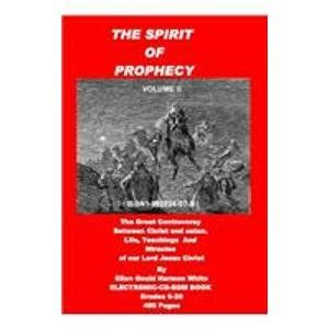 The Spirit of Prophecy (9781892824073): Ellen Gould Harmon White: Books