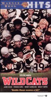Wildcats [VHS] Goldie Hawn, Swoosie Kurtz, Robyn Lively, Brandy Gold, James Keach, Jan Hooks, Bruce McGill, Nipsey Russell, Mykelti Williamson, Tab Thacker, Wesley Snipes, Jsu Garcia, Donald E. Thorin, Michael Ritchie, Richard A. Harris, Anthea Sylbert, G