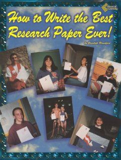 How to Write the Best Research Paper Ever   OOP: Elisabeth Blandford: 9781880505540: Books