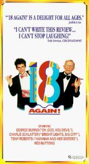 18 Again [VHS]: Charlie Schlatter, George Burns, Tony Roberts, Anita Morris, Miriam Flynn, Jennifer Runyon, Red Buttons, George DiCenzo, Bernard Fox, Kenneth Tigar, Anthony Starke, Pauly Shore, Paul Flaherty, Art Schaefer, Irving Fein, Jonathan Prince, Jos
