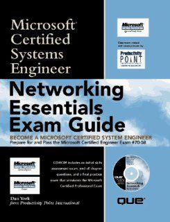 Networking Essentials Exam Guide: Microsoft Certified Systems Engineer (Microsoft Certified System Engineer): Dan York: 9780789711939: Books