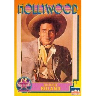 Gilbert Roland trading Card (Actor) 1991 Starline Hollywood Walk of Fame #93: Collectibles & Fine Art