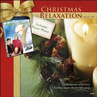 Christmas Relaxation with Bonus DVD: Angel in the Family: Music
