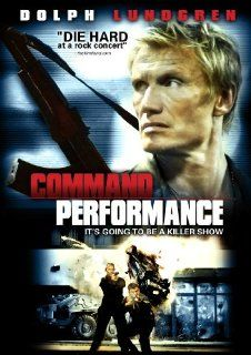Command Performance(2010) Dolph Lundgren; Melissa Smith; Dave Legeno: Movies & TV