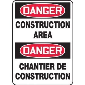 "Accuform Signs FBMCRT106VS Adhesive Vinyl French Bilingual Sign, Legend ""DANGER CONSTRUCTION AREA/DANGER CHANTIER DE CONSTRUCTION"", 14"" Width x 20"" Length, Black/Red on White: Industrial Warning Signs: Industrial & Scientific"