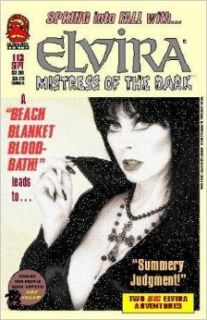 "Elvira Mistress of the Dark #113 in ""Beach Blanket Bloodbath and Summery Judgement!"": Frank Strom, Tod Smith: Books"