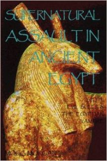 Supernatural Assault in Ancient Egypt: Seth, Evil Sleep & the Egyptian Vampire: Mogg Morgan: 9781906958329: Books