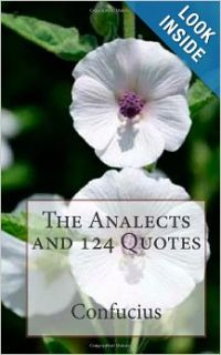 The Analects and 124 Quotes: Confucius: 9781482343847: Books