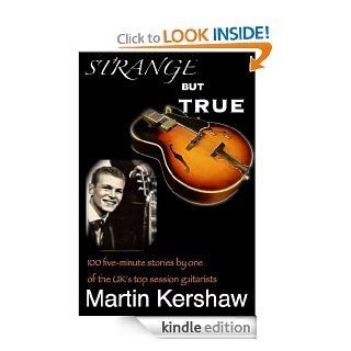 Strange But True eBook: Martin Kershaw, David Pegna, Martin Sack: Kindle Store