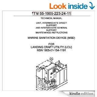 US Army, Technical Manual, TM 55 1905 223 24 11, LANDING CRAFT UTILITY, (LCU), (NSN 1905 01 154 1191), 2008 eBook: Department of Defense and www.survivalebooks Kindle Store