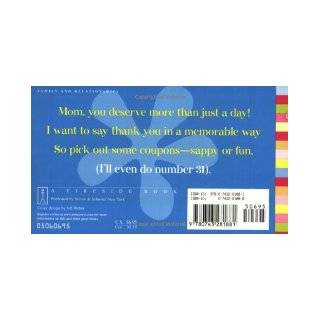 """""""I Owe You, Mom"""" Coupon Book 52 Little Ways to Show I Love You Big Time Lenore Skenazy, Carol Boswell 9780743281881 Books"""