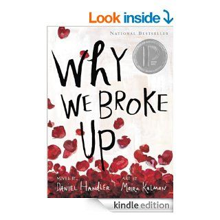 Why We Broke Up eBook: Daniel Handler, Maira Kalman: Kindle Store
