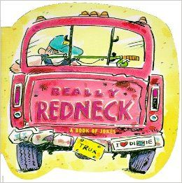 Really Redneck: Daniel R. White, Ariel: 9780836252354: Books