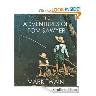 THE ADVENTURES OF TOM SAWYER (complete with all 162 original illustrations from the first edition) eBook MARK TWAIN, True Williams Kindle Store