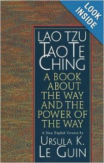 Lao Tzu : Tao Te Ching : A Book About the Way and the Power of the Way: Ursula K. Le Guin, Lao Tzu: 9781570623950: Books