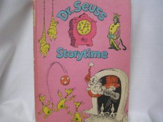 Dr. Seuss Storytime Vintage Book Collection ; The King's Stilts, King Looie Katz, Too Many Daves, How the Grinch Stole Christmas, The Sneetches, Dr. Seuss's Sleep Book ; 176 pages