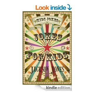 Kids Jokes: Jokes For Kids eBook: Jackson Jones: Kindle Store