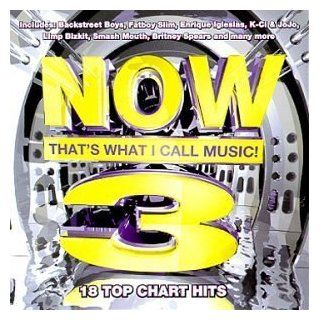 Now That's What I Call Music! 3 by Various Artists and Now That's What I Call Music (Series) (1999) by Smash Mouth, Blink 182, Garbage, Britney Spears, Lenny Kravitz, Backstreet Boys, (1999) Audio CD: Music