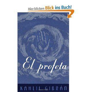 El Profeta: The Prophet  Spanish language edition Vintage Espanol: Kahlil Gibran: Englische Bücher