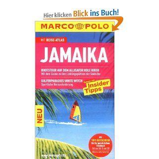 MARCO POLO Reisef�hrer Jamaika: Reisen mit Insider Tipps. Mit Reiseatlas: Uschi Wetzels, Hans Ulrich Dillmann: Bücher