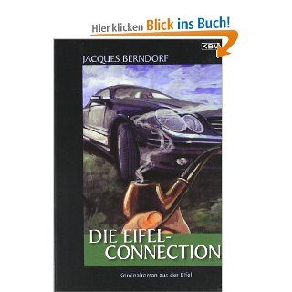 Die Eifel Connection: Jacques Berndorf: Bücher