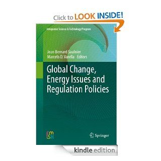 Global Change, Energy Issues and Regulation Policies (Integrated Science & Technology Program) eBook: Jean Bernard Saulnier, Marcelo Dias Varella: Kindle Store