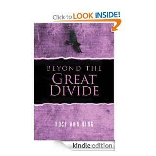 Beyond The Great Divide (The Beyonders) eBook: Rose Ann King: Kindle Store
