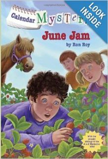 Calendar Mysteries #6: June Jam (A Stepping Stone Book(TM)): Ron Roy, John Steven Gurney: 9780375861123: Books
