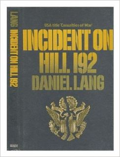 Incident on Hill 192: Daniel Lang: 9780436242014: Books