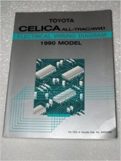 1990 Toyota Celica All Trac 4WD Electrical Wiring Diagram: Toyota Motor Corporation: Books