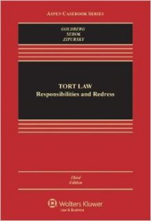 Tort Law: Responsibilities & Redress, Third Edition 3rd (third) Edition by John C. P. Goldberg, Anthony J. Sebok, Benjamin C. Zipursky [2012]: Books