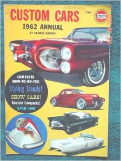 Custom Cars 1962 Annual (Trend 206) George Barris Books