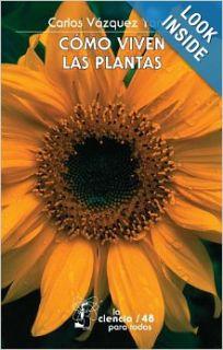 Como viven las plantas/ How plants live (Ciencia Para Todos) (Spanish Edition): Carlos Vazquez Yanes: 9789681668914: Books