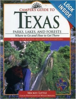 Camper's Guide to Texas: Parks, Lakes, and Forests (Camper's Guides): Mickey Little: 9780884152484: Books