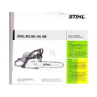 STIHL chainsaw MS 290, 310, 390 instruction manual 0458 209 3021A: Stihl chainsaw company: Books
