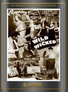 The Wild and Wicked: Joy Reynolds, Geri Moffat, Marko Perri, W Merle Connell:  Instant Video