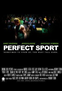 Perfect Sport: Anthony O'Brien, Gary Hudson, Jessica Rose, Shawn Aly:  Instant Video