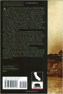 History of Alcatraz Island, 1853 2008 (Images of America: California): Gregory L. Wellman: 9780738558158: Books