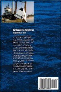 The Hole: Another look at the sinking of the Estonia ferry on September 28, 1994: Drew Wilson: 9781492778363: Books