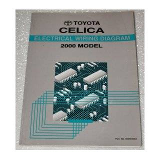 2000 Toyota Celica Electrical Wiring Diagrams (ZZT230, 231 Series): Toyota Motor Corporation: Books