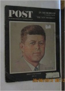 The Saturday Evening Post, December 14, 1963 John Kennedy Memorial Issue Norman Rockwell cover (236) Jr. Clay Blair Books