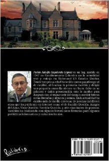 Felipe: Sus Breves Relatos, Sus Sue OS, Sus Dichas y Desdichas (Spanish Edition): Pablo Adolfo Izquierdo L. Pez: 9781463321147: Books
