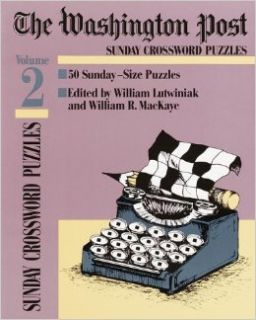 Washington Post Sunday Crossword Puzzles, Volume 2: Linton Weeks: 9780812919349: Books