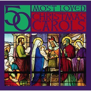 50 Most Loved Christmas Carols: Music