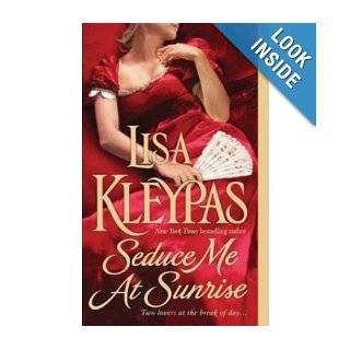 Seduce Me at Sunrise (The Hathaways, Book 2): Lisa(Author) Kleypas: 9780312949815: Books