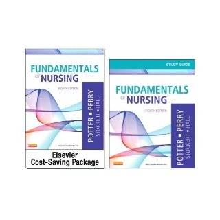 Fundamentals of Nursing 8th edition with Study Guide set by Patricia A. Potter RN MSN PhD FAAN, Anne Griffin Perry RN EdD FAAN, Patricia Stockert RN BSN MS PhD and Amy Hall RN BSN MS PhD CNE: RN: Books