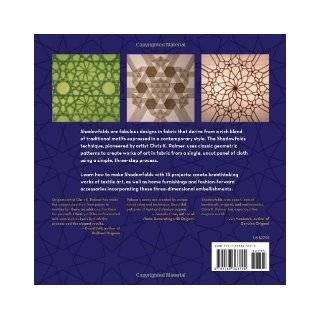 Shadowfolds: Surprisingly Easy to Make Geometric Designs in Fabric: Jeffrey Rutzky, Chris K. Palmer: 9781568363790: Books