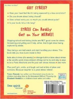 Stress Can Really Get on Your Nerves! (Laugh & Learn): Trevor Romain, Elizabeth Verdick: 9781575420783: Books