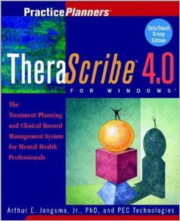 Standalone Therascribe 4.0: the Treatment Planner Client Record Management System: The Treatment Planning and Patient Record Management System for Mental Health Professionals: Jongsma, Arthur E. Jr., Inc., PEC Technologies: 9780471433170: Books