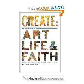 Create Transforming Stories of Art, Life, &  Faith eBook Joey O'Connor, Joey O'Connor Kindle Store